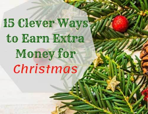 15 ways to earn extra money for christmas